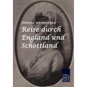 Reise durch England und Schottland by Schopenhauer & Johanna