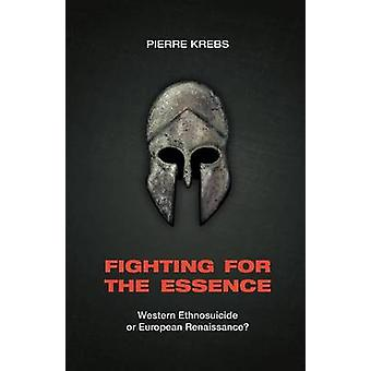 Fighting for the Essence by Krebs & Pierre