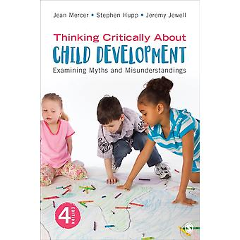 Thinking Critically About Child Development by Mercer & Jean A.Hupp & StephenJewell & Jeremy D.
