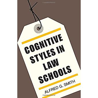 Cognitive Styles in Law Schools by Alfred G. Smith - 9780292741775 Bo