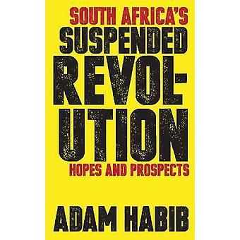 Südafrikas abgehängte Revolution - Hoffnungen und Perspektiven von Adam Habi