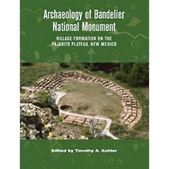 Archaeology of Bandelier National Monument - Village Formation on the