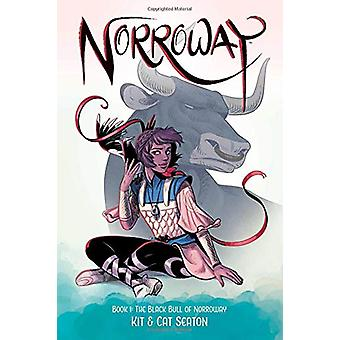 Norroway Bok 1 - Black Bull of Norroway av Cat Seaton - 978153430