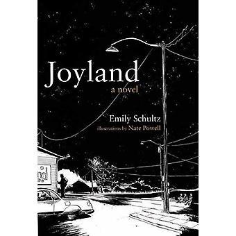 Joyland by Emily Schultz - 9781550227215 Book