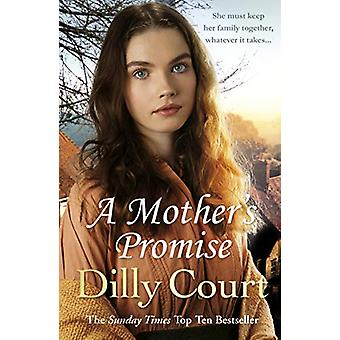 A Mother's Promise by Dilly Court - 9781784752583 Book