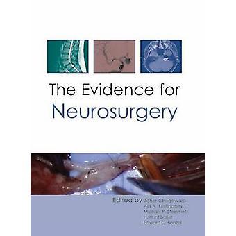 Evidence for Neurosurgery by Edward C. Benzel - Zoher Ghogawala - Aji