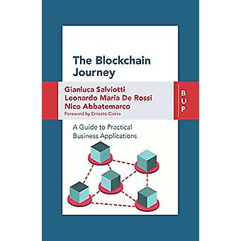 The Blockchain Journey - A Guide to Practical Business Applications by