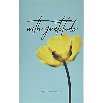 With Gratitude by Marala Scott - 9781449497279 Book