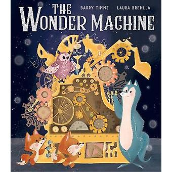 The Wonder Machine by Barry Timms - 9781788811071 Book