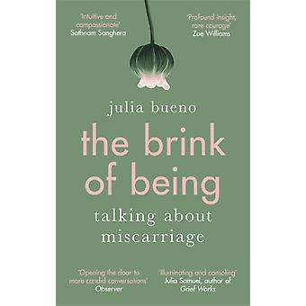 The Brink of Being by Julia Bueno