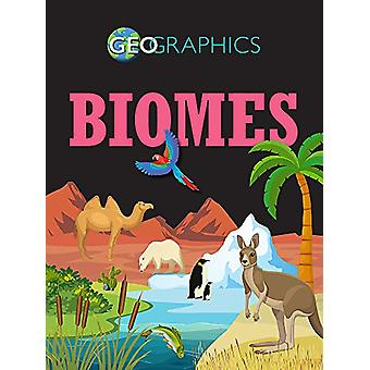 Geographics - Biomes by Izzi Howell - 9781445155500 Book