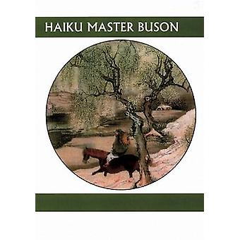 Haiku Master Buson by Yuki Sawa - 9781893996816 Book