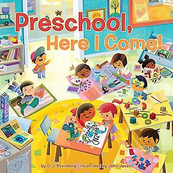 Preschool - Here I Come! by David J Steinberg - 9781524790516 Book