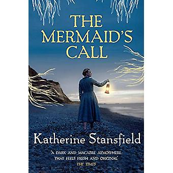 The Mermaid's Call - A darkly atmospheric tale of mystery and intrigue
