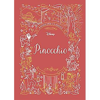 Pinocchio (Disney Animated Classics) - 9781787415461 Book