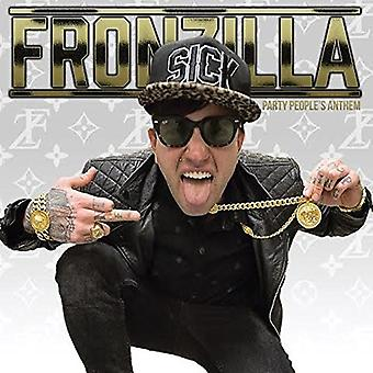 Fronzilla - Party People's Anthem [CD] USA import