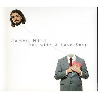 James Hill - Man avec un import USA Love Song [CD]