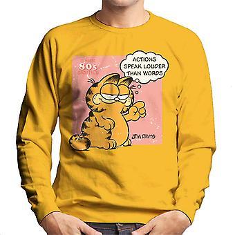 Garfield acties spreken luider dan woorden citeer mannen ' s Sweatshirt