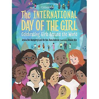 The International Day Of The Girl by Humphreys & Jessica Dee
