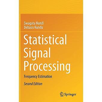 Statistical Signal Processing by Nandi & SwagataKundu & Debasis