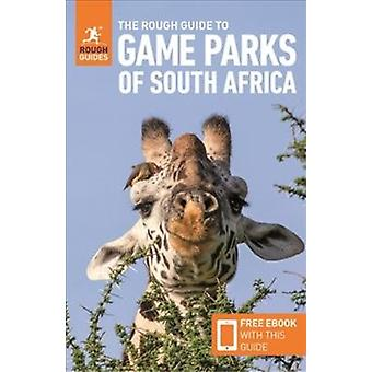 The Rough Guide to Game Parks of South Africa Travel Guide with Free eBook by Guides & RoughBriggs & Philip