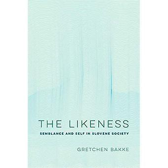 The Likeness: Schijn en Zelf in de Sloveense samenleving (Ethnografische Studies in Subjectiviteit)