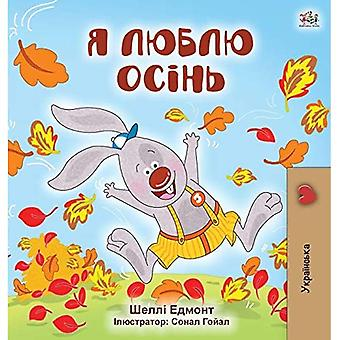 I Love Autumn (Ukrainian Children's Book) (Ukrainian Bedtime Collection)