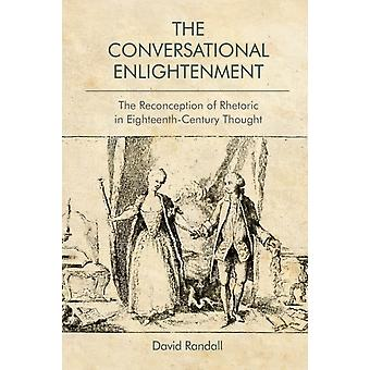 The Conversational Enlightenment by Randall & David