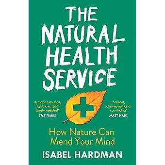 The Natural Health Service by Hardman & Isabel Author