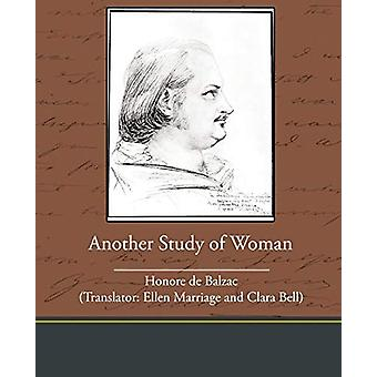 Another Study of Woman by Honore De Balzac - 9781438535319 Book
