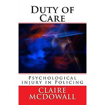 Duty of Care - Occupational Stress - Psychological injury & PTSD i