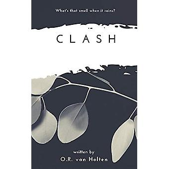 Clash by O.R. van Holten - 9781789555592 Book