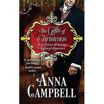 The Gifts of Christmas - Two Heart-Warming Regency Romances by Anna Ca