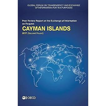 Cayman Islands 2017 - (second round) by Global Forum on Transparency a