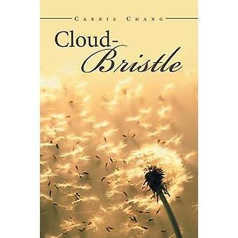 Cloud Bristle door Carrie Chang