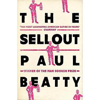The Sellout WINNER OF THE MAN BOOKER PRIZE 2016