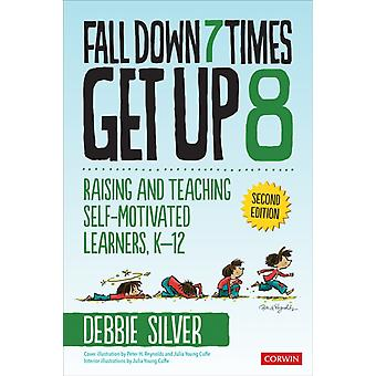 Fall Down 7 Times Get Up 8 by Debbie Thompson Silver