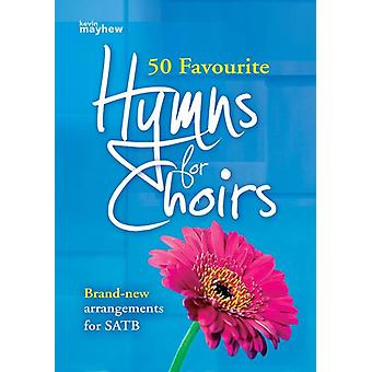 50 Favourite Hymns for Choirs