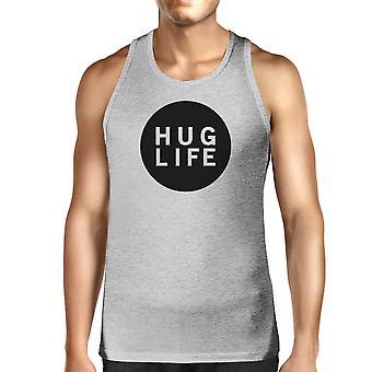Abrazo camiseta sin mangas gris vida cita Simple diseño Top de vida los hombres