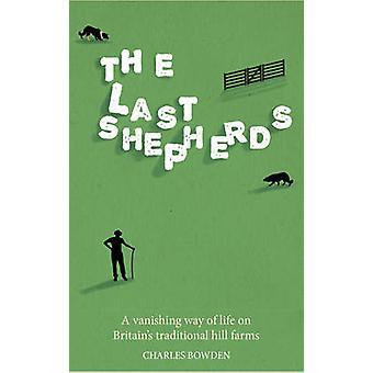 Los últimos pastores por Charles Bowden - libro 9780233005126