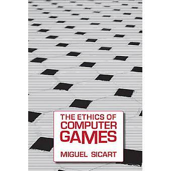 Etyka gry komputerowe przez Miguel Sicart - 9780262516624 książki