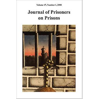 Journal of Prisoners on Prisons V17 #1 by Justin Piche - 978077660933
