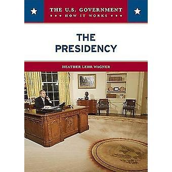 La Presidencia de Heather Lehr Wagner - libro 9780791092842