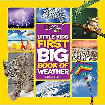 Kleine Kinder die ersten großen Buch des Wetters von Karen De Seve - 978142632719