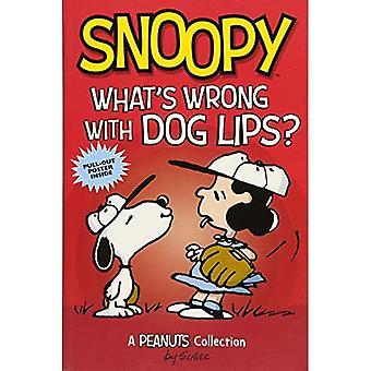 Snoopy: Was ist falsch mit Hund Lippen?: eine Sammlung von Peanuts (Erdnüsse Kids)