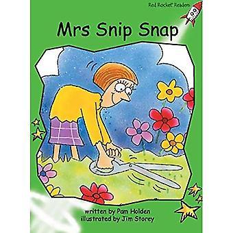 Mrs Snip Snap: Nivå 4: tidigt (röd raket läsare: Fiction uppsättning A)