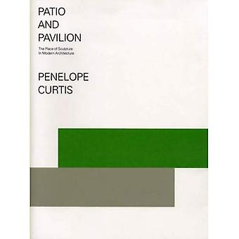 Patio and Pavilion: The Place of Sculpture in Modern Architecture