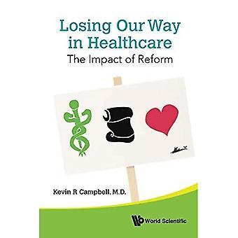 Verliezen onze weg In de gezondheidszorg: De gevolgen van de hervorming