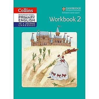 Kansainvälinen ensisijainen Englanti toinen kieli-työkirjana vaihe 2 (Collins Cambridge kansainvälinen ensisijainen Englanti toisena kielenä) (Collins Cambridge kansainvälinen ensisijainen Englanti toisena kielenä)