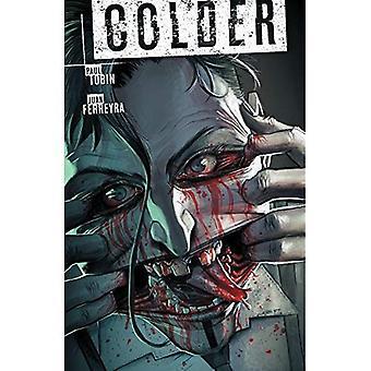 Colder 03 Toss The Bones